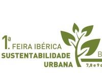 1ª Feira Ibérica Sustentabilidade Urbana