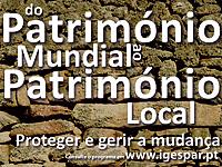 "Dia Internacional dos Monumentos e Sítios  ""Do Património Mundial ao Património Local: Proteger e Ge"